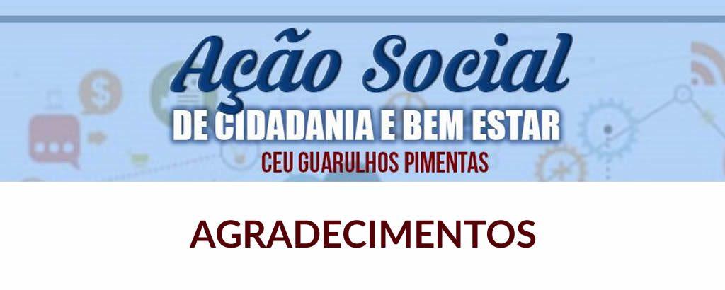 Agradecimento aos colaboradores da Ação Social de Cidadania e Bem Estar a Comunidade no CEU Pimentas Guarulhos
