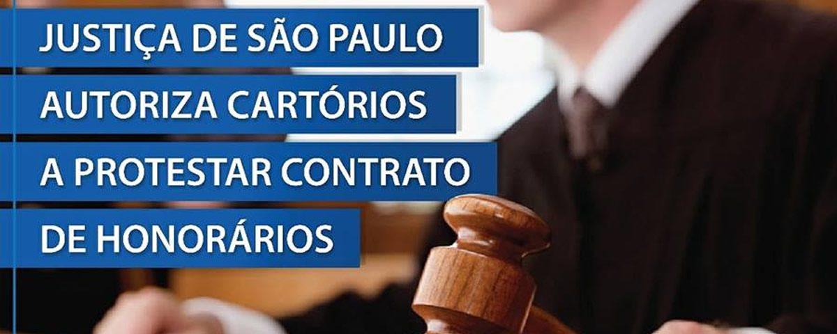 Justiça de São Paulo autoriza cartórios a protestar contrato de honorários