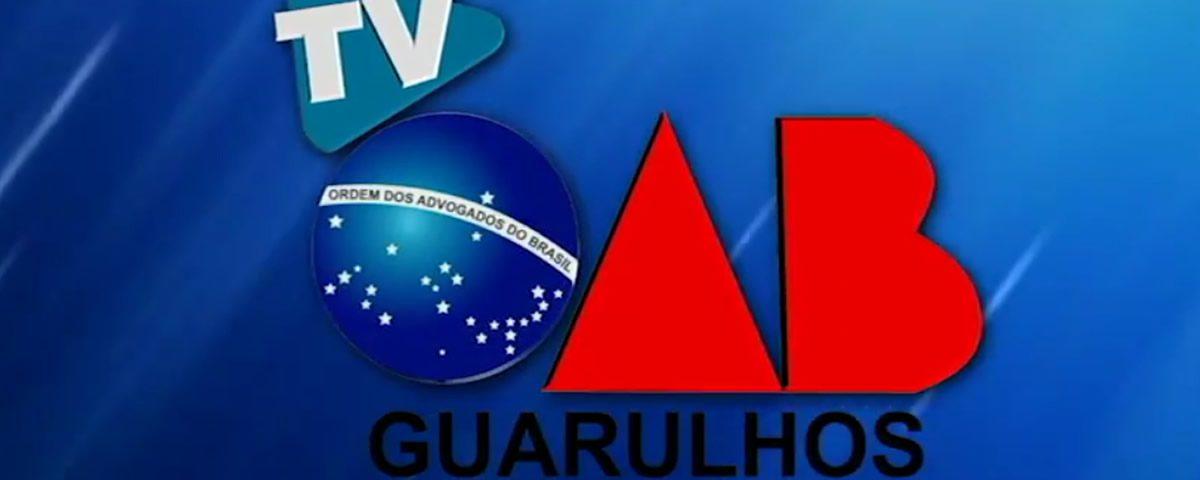 (Vídeo) Programa TV OAB Guarulhos gravado com o Departamento Cultural