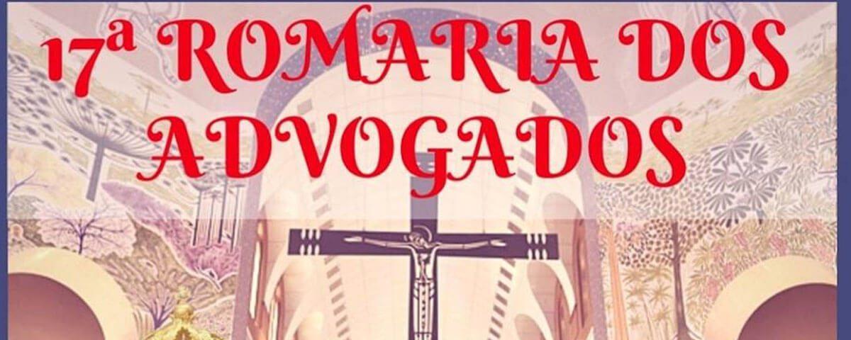 You are currently viewing 17ª Romaria dos Advogados