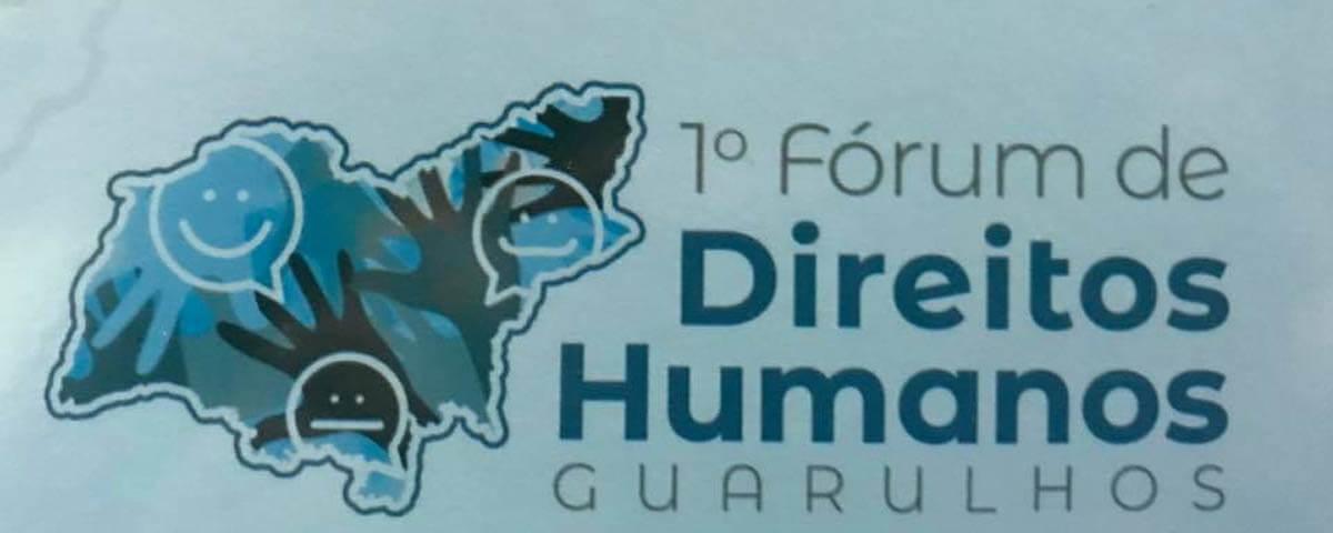 OAB Guarulhos participa do 1º Fórum de Direitos Humanos de Guarulhos
