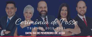 """04/02 – """"Cerimônia de Posse da Diretoria Eleita – Triênio 2019/2021""""."""