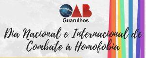 17/05 – Dia Nacional e Internacional de Combate à Homofobia