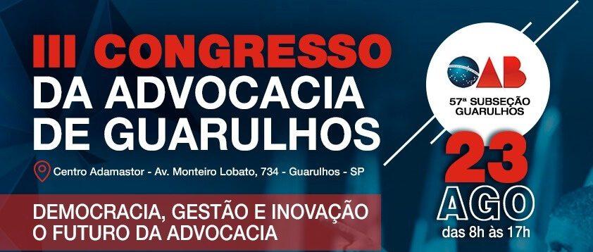 (Vídeo) III Congresso da Advocacia de Guarulhos 2019 – Vídeo 02