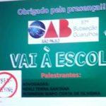 "Comissão OAB Vai à Escola realiza palestra sobre ""Cyberbullying"" na Escola Profª Roberta Maria Lopes Chaves"