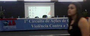(Vídeo) – I Circuito de Ações de Combate à Violência Contra a Mulher – Palestra com Dr. Vicente Grecco Filho