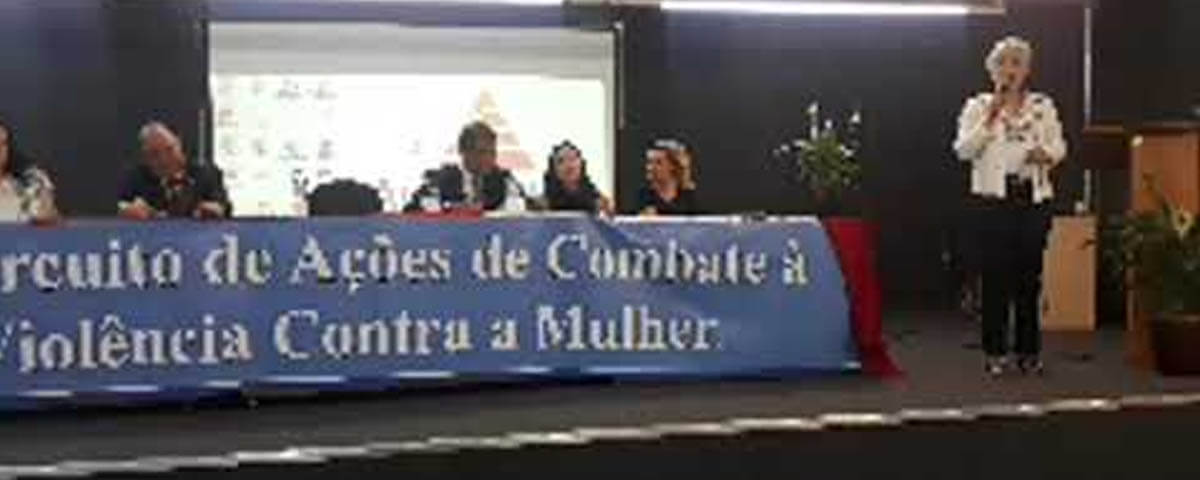1º Circuito de Ações de Combate à Violência Contra a Mulher – Faculdade Anhanguera – Parte 01/02