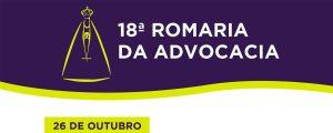26/10 – 18ª Romaria da Advocacia