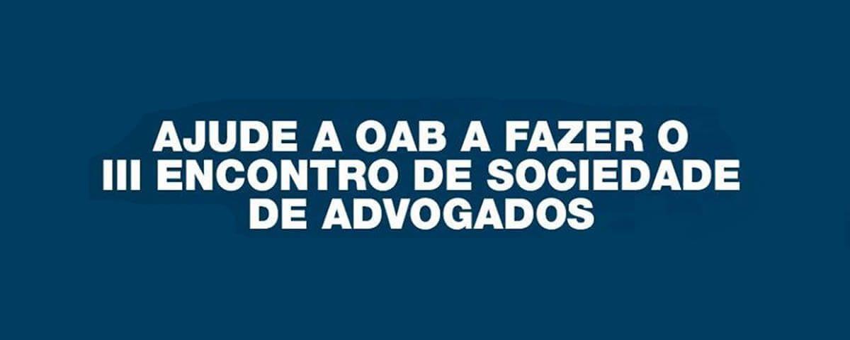 """Enquete: """"Ajude a OAB a fazer o III Encontro de Sociedades de Advogados de Guarulhos"""""""