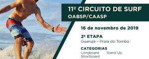 16/11 – 11º Circuito de Surf OABSP/CAASP 2019 – 2ª Etapa – Guarujá