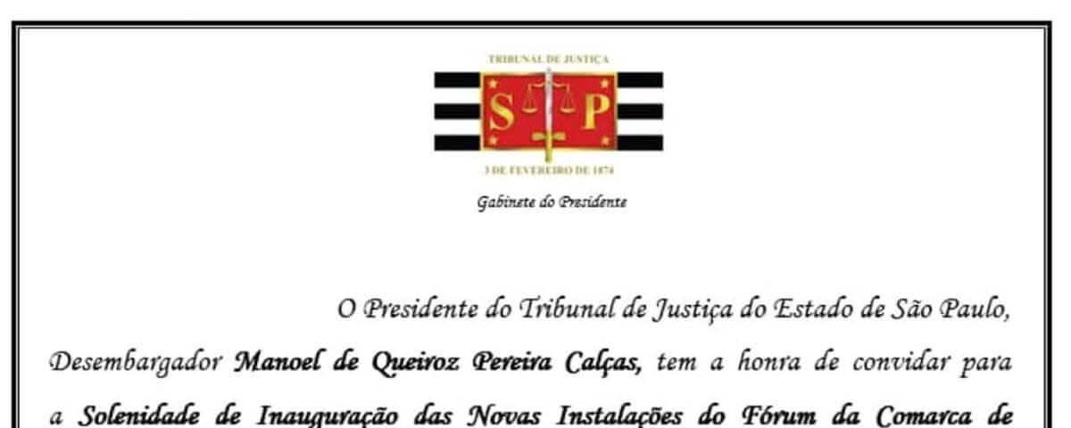 """Convite: """"Solenidade de Inauguração das Novas Instalações do Fórum da Comarca de Guarulhos"""""""
