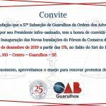 CONVITE – Solenidade de Inauguração das Novas Instalações do Fórum da Comarca de Guarulhos