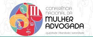 III Conferência Nacional da Mulher Advogada