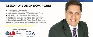 """25/05 a 01/06 – ESA Guarulhos – Curso: """"Atuação no Tribunal do Júri""""."""