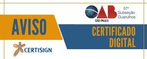 Aviso – Certificado Digital