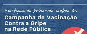 Campanha de Vacinação contra a Gripe na Rede Pública
