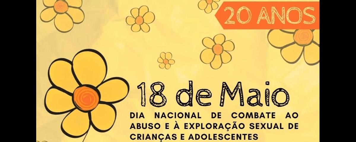 Dia Nacional de Combate ao Abuso e Exploração Sexual de Crianças e Adolescentes