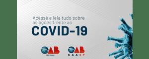 OAB SP vai ao CNJ pedir flexibilização de prazos e atos processuais durante a pandemia
