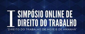 Transmissão do I Simpósio Online de Direito do Trabalho