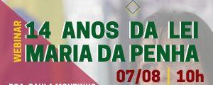 07/08 –14 Anos da Lei Maria da Penha