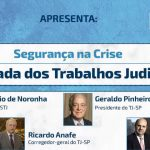 Debate sobre o Retorno Gradual do TJ/SP