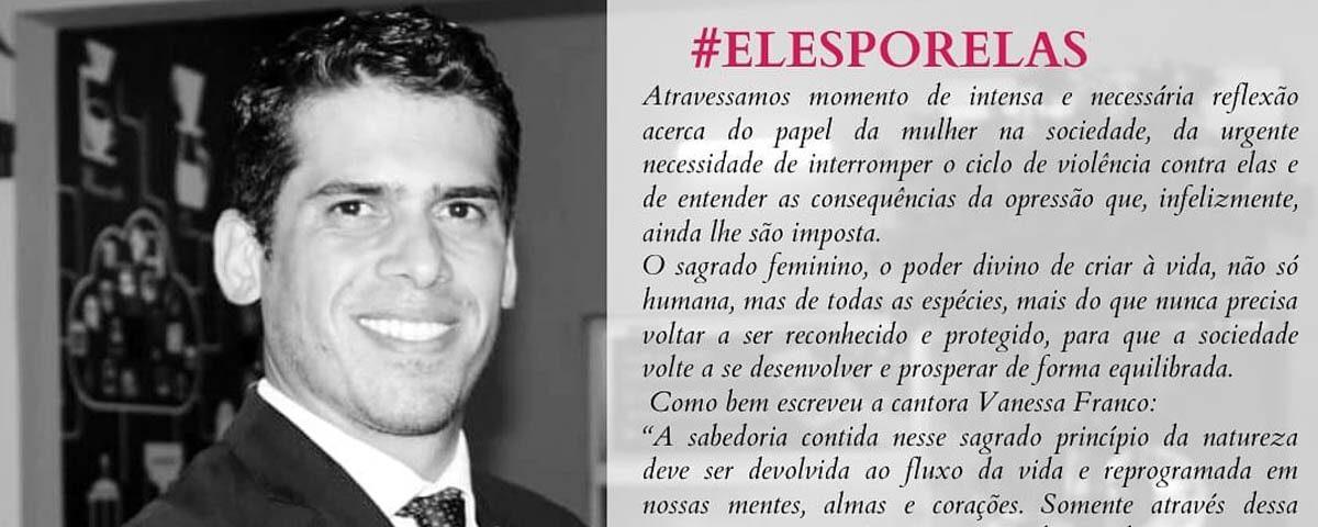 #ElesPorElas – Testemunho do Dr. Weliton Santana