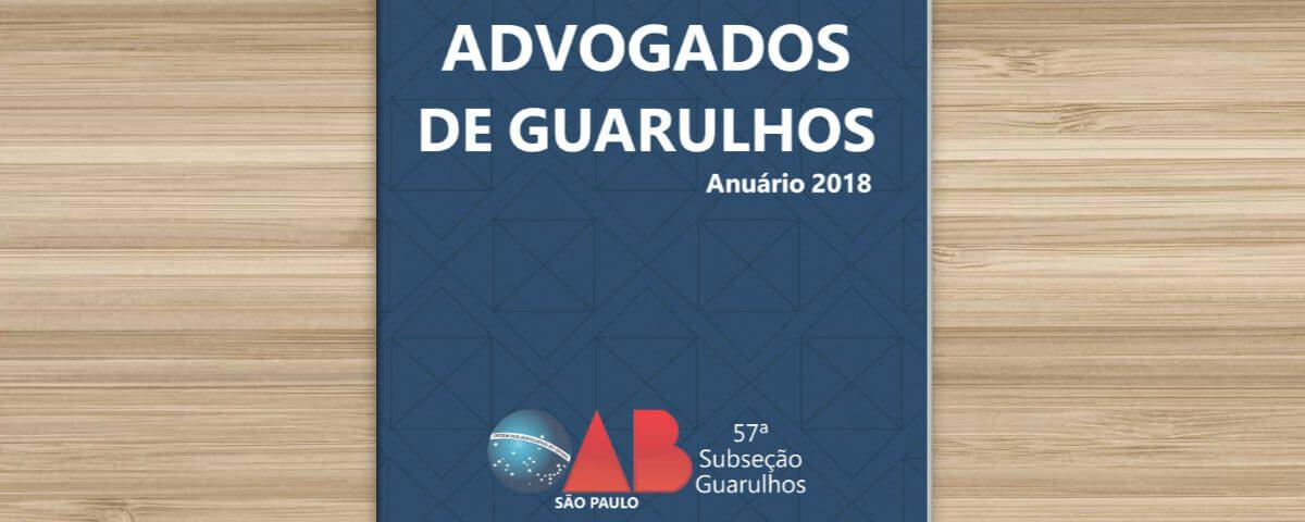 Justiça afasta questionamentos sobre o Anuário da Advocacia de Guarulhos