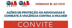 """Read more about the article """"Lançamento do Benefício para as Advogadas Vítimas de Violência"""" e Lançamento da Campanha: """"Sinal Vermelho contra a Violência Doméstica"""""""