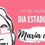 Dia Estadual da Lei Maria da Penha