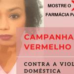 Você não está sozinha – Campanha Sinal Vermelho – Dra. Denise Monteiro