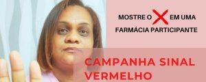 Você não está sozinha! Campanha Sinal Vermelho contra a Violência Doméstica – Dra. Claudia Regina Alves Ferreira