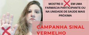 Você não está sozinha! Campanha Sinal Vermelho contra a Violência Doméstica – Dra. Luciane Monteiro