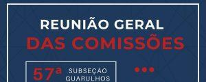 28/09 – Reunião Geral das Comissões