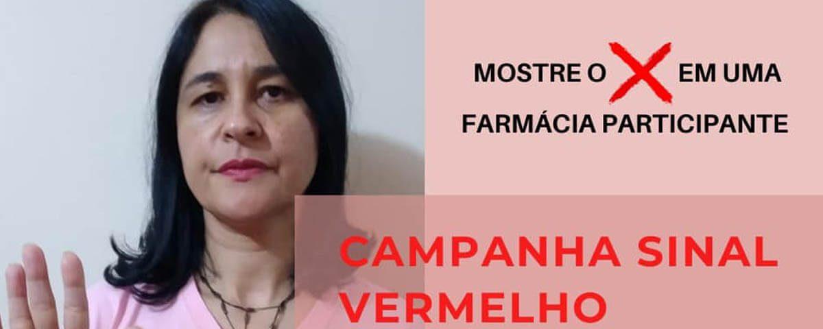 Você não está sozinha! Campanha Sinal Vermelho – Dra. Cecília Vieira