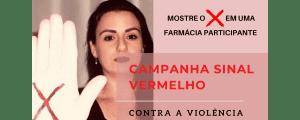 Você não está sozinha! Campanha Sinal Vermelho – Sra. Alessandra Pereira
