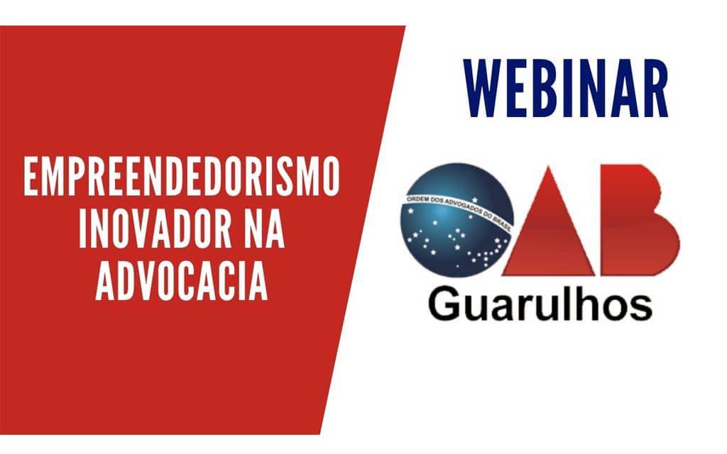 Transmissão da webinar: Empreendedorismo Inovador na Advocacia