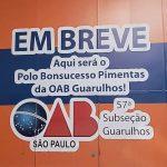 Polo Bonsucesso Pimentas da OAB Guarulhos (vídeo)