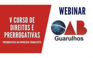 Read more about the article Transmissão do V Curso de Direitos e Prerrogativas – Tema: Prerrogativas na Advocacia Trabalhista
