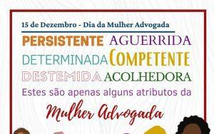 A OAB Guarulhos parabeniza as Mulheres Advogadas pelo seu dia!