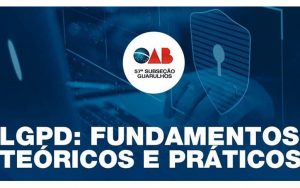 Read more about the article Curso sobre Lei Geral de Proteção de Dados