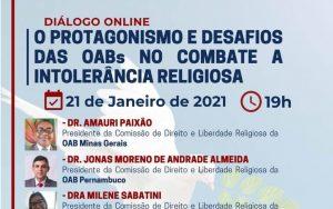 """A OAB Guarulhos com o apoio da Secional OAB/SP, realizará o evento online: """"Diálogo Online – O Protagonismo e Desafios das OABs no Combate a Intolerância Religiosa"""""""
