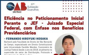 """OAB Guarulhos, por meio da Comissão da Seguridade Social, realizou o evento on-line sobre o tema: """"Eficiência no peticionamento inicial perante o JEF"""""""