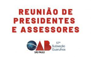 I Reunião de Presidentes e Assessores de 2021