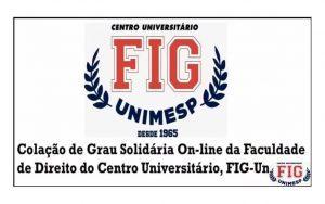 Colação de grau dos formandos do segundo semestre do 2020 da FIG-UNIMESP