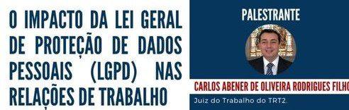 """OAB Guarulhos, por meio da Comissão de Inovação, Gestão e Tecnologia, realizou a webinar sobre o tema: """"O impacto da Lei Geral de Proteção de Dados Pessoais (LGPD) nas relações de trabalho"""""""