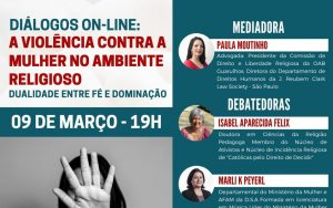 09.03 – Diálogo Online: A Violência Contra a Mulher no Ambiente Religioso – Dualidade entre Fé e Dominação
