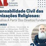 Transmissão da webinar sobre o tema: Responsabilidade Civil das Organizações Religiosas – Uma análise a partir dos Direitos Fundamentais