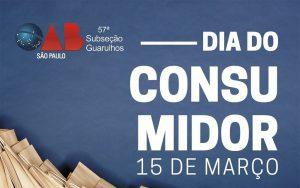 15 de março – Dia do Consumidor