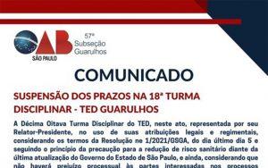 Suspensão dos prazos na 18ª Turma Disciplinar – TED Guarulhos
