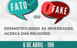 """OAB Guarulhos, por meio da Comissão de Direito e Liberdade Religiosa realizou a Webinária sobre o tema:""""Fato ou Fake – Desmistificando as Inverdades Acerca das Religiões"""""""